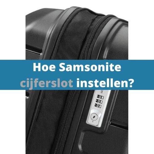 Hoe Samsonite cijferslot instellen